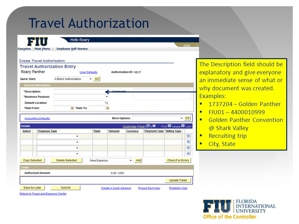 Travel Authorization The Description field should be explanatory and give everyone an immediate sense of what or why document was created.