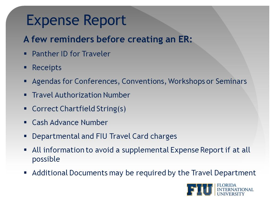 Expense Report A few reminders before creating an ER: