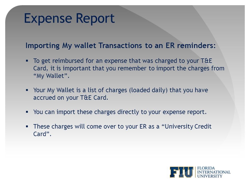 Expense Report Importing My wallet Transactions to an ER reminders: