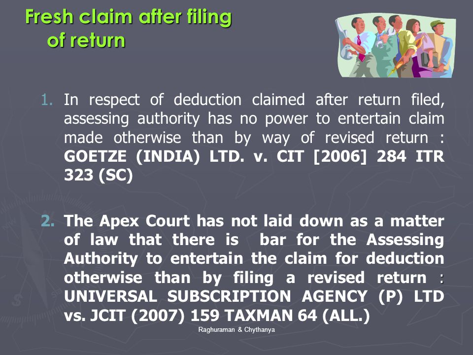 Fresh claim after filing of return