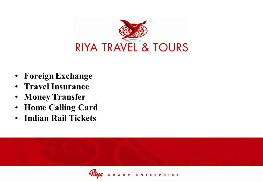 Foreign Exchange Travel Insurance Money Transfer Home Calling Card Indian Rail Tickets