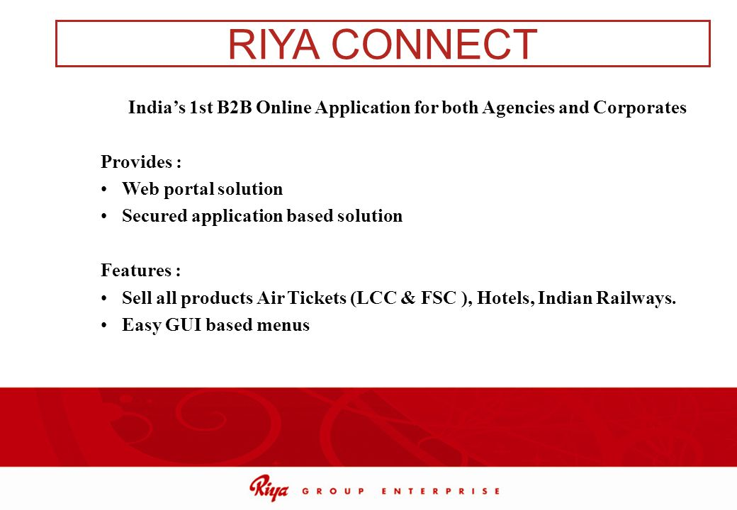 India's 1st B2B Online Application for both Agencies and Corporates