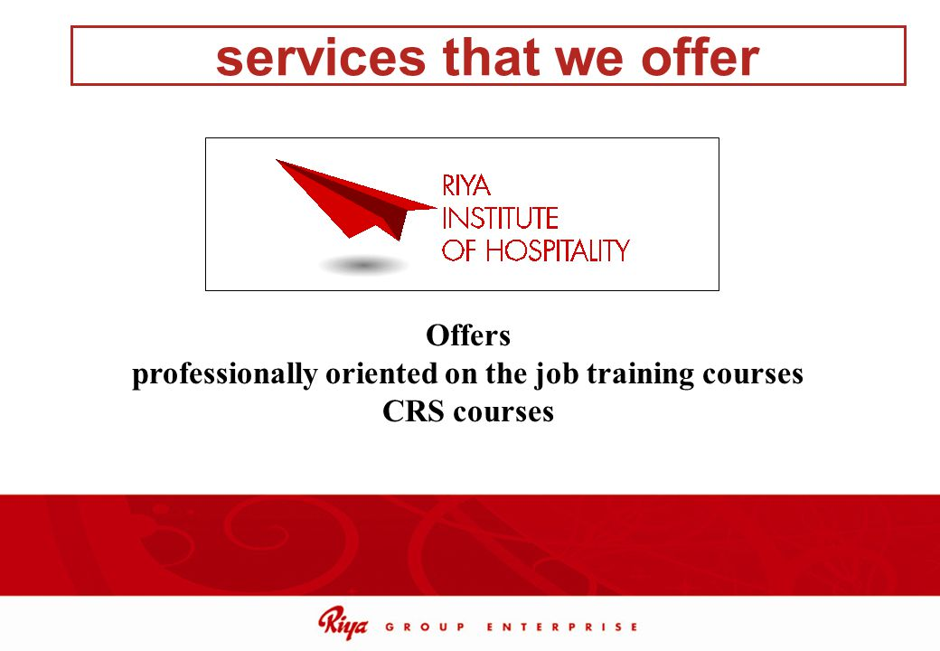 professionally oriented on the job training courses