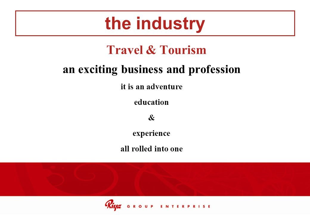 an exciting business and profession