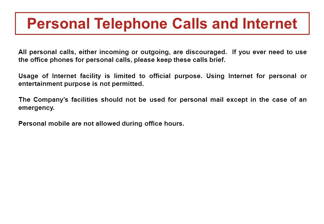 Personal Telephone Calls and Internet