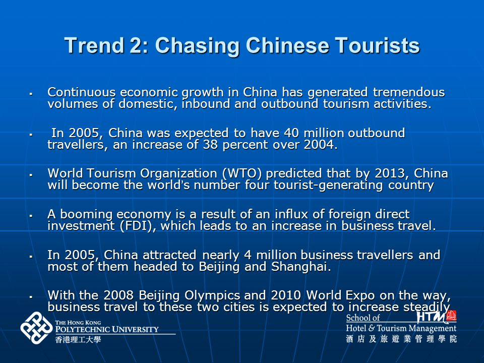 Trend 2: Chasing Chinese Tourists