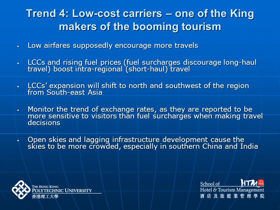 Trend 4: Low-cost carriers – one of the King makers of the booming tourism