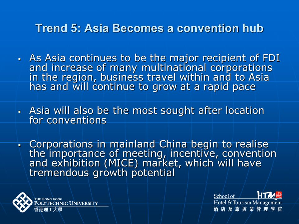 Trend 5: Asia Becomes a convention hub