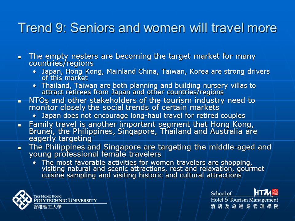 Trend 9: Seniors and women will travel more