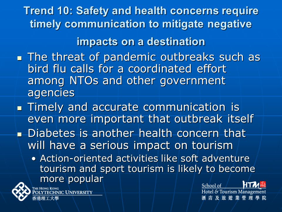 Trend 10: Safety and health concerns require timely communication to mitigate negative impacts on a destination