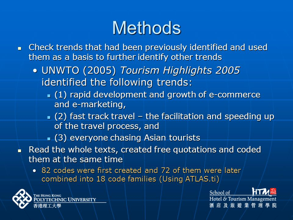 Methods Check trends that had been previously identified and used them as a basis to further identify other trends.