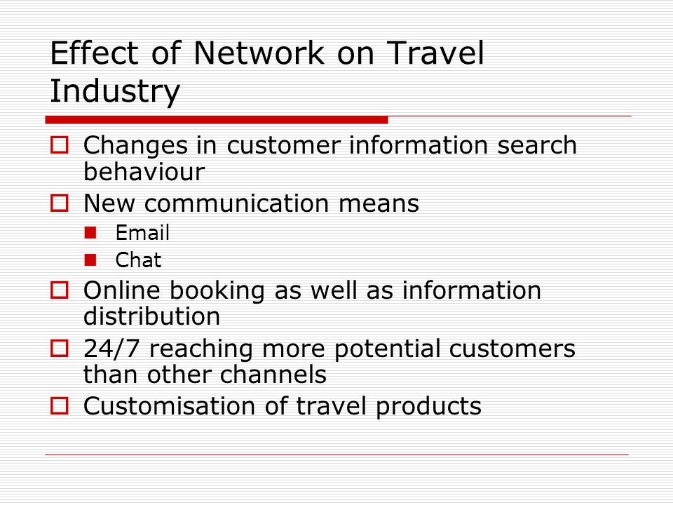 Effect of Network on Travel Industry