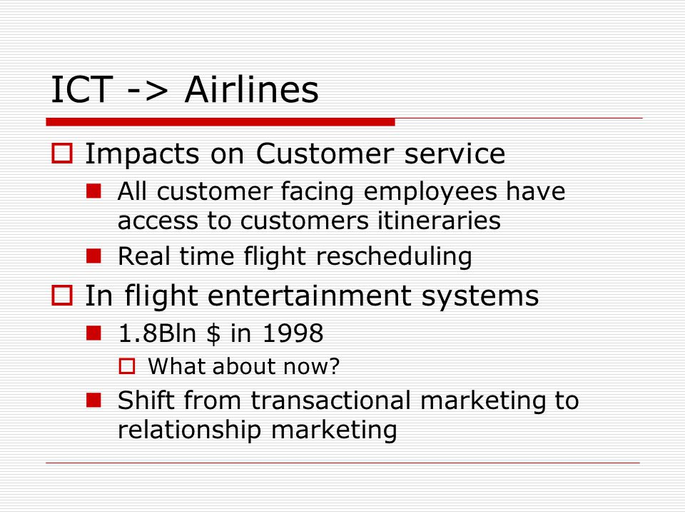 ICT -> Airlines Impacts on Customer service