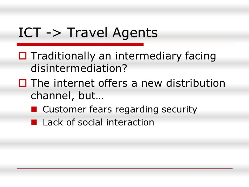 ICT -> Travel Agents