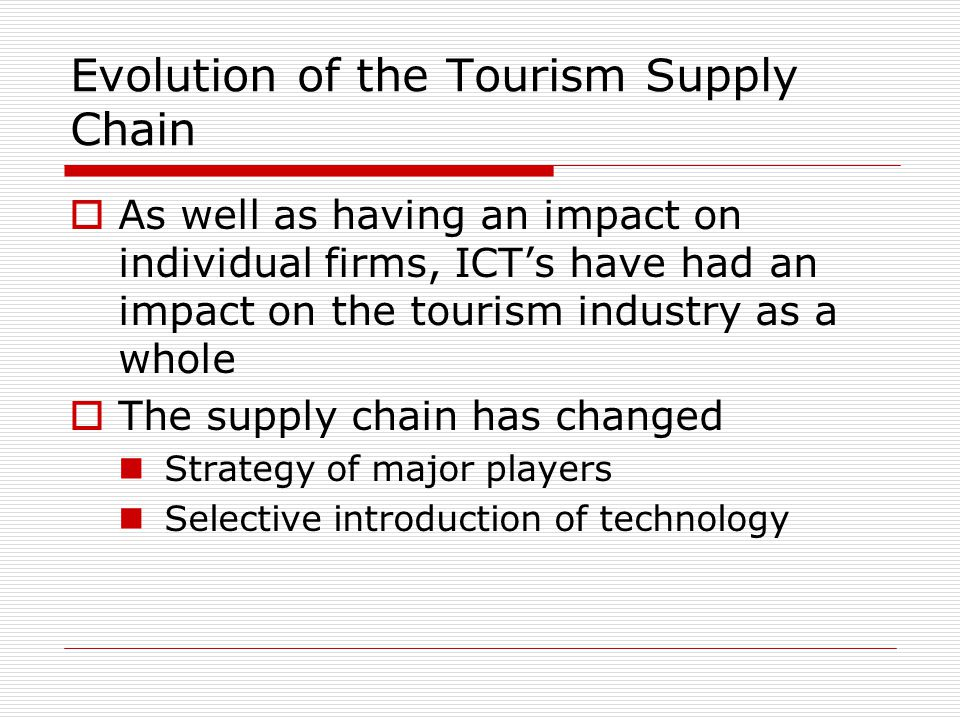 Evolution of the Tourism Supply Chain