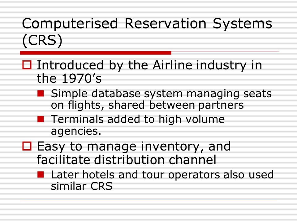 Computerised Reservation Systems (CRS)