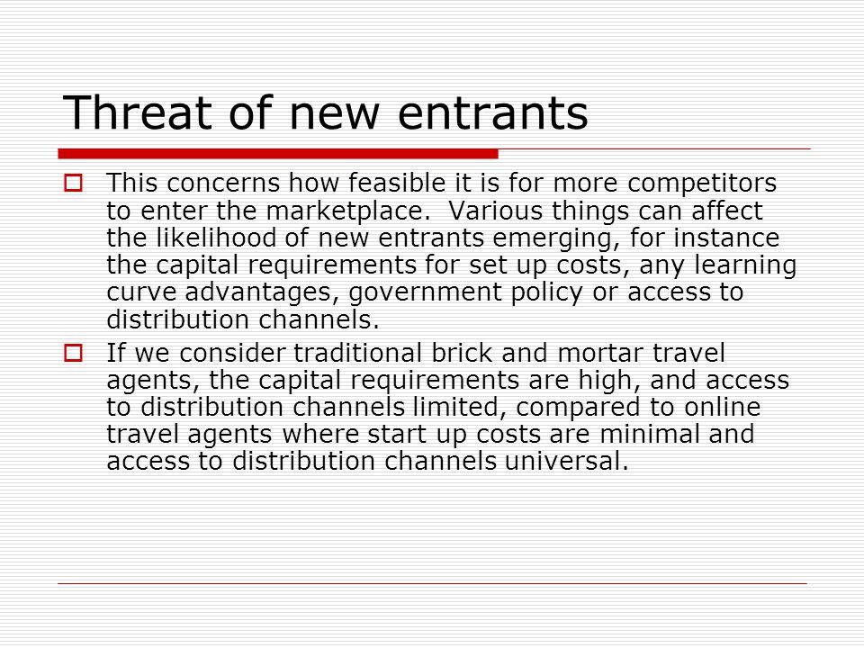 Threat of new entrants
