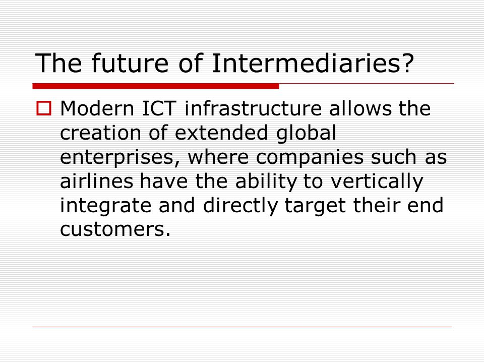 The future of Intermediaries