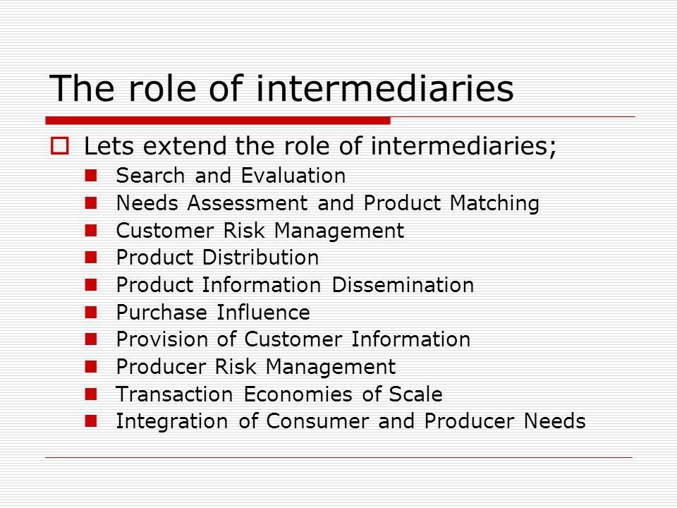 The role of intermediaries