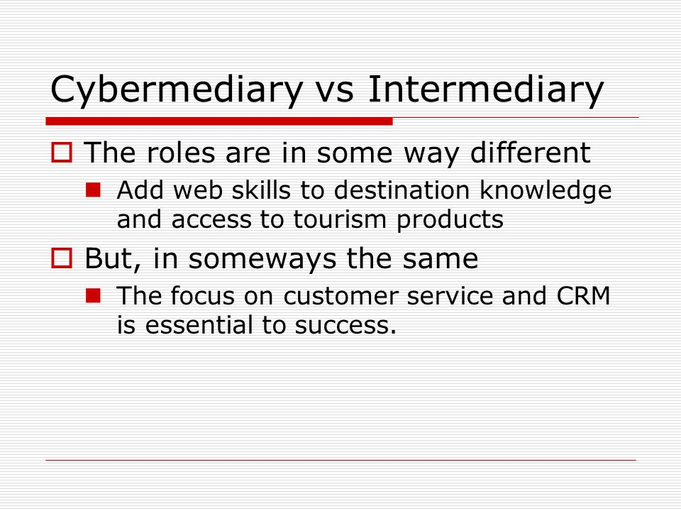 Cybermediary vs Intermediary