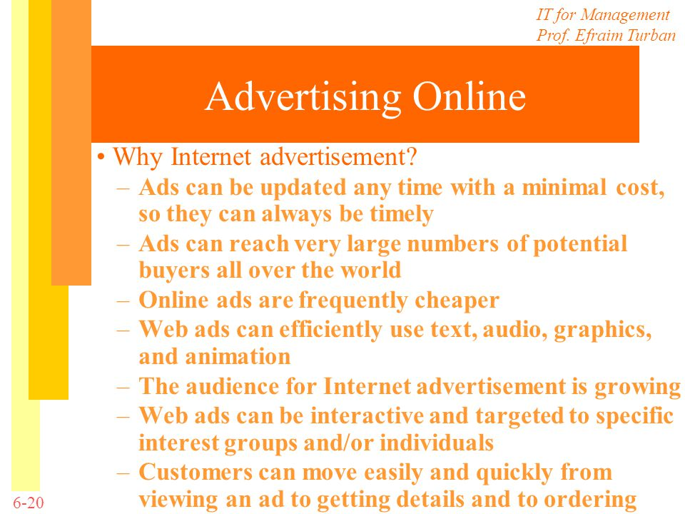Advertising Online • Why Internet advertisement