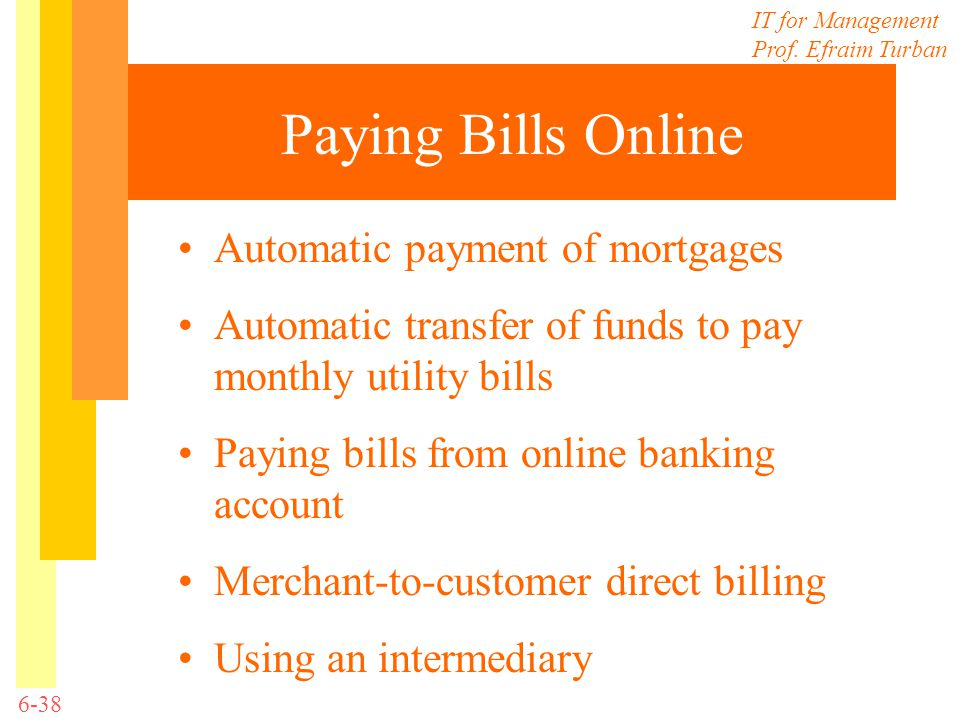 Paying Bills Online Automatic payment of mortgages