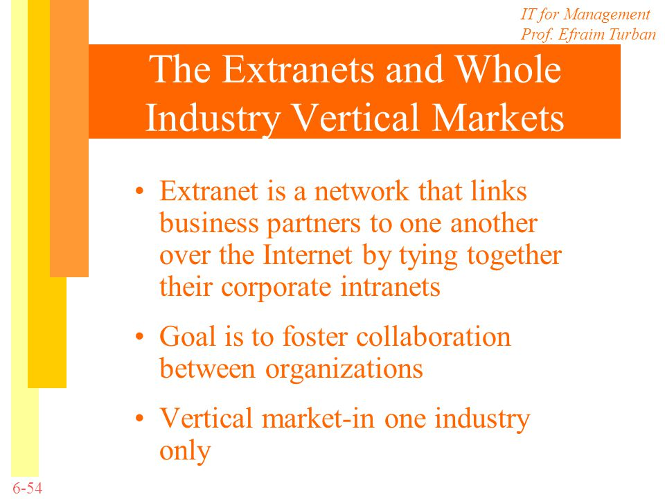 The Extranets and Whole Industry Vertical Markets