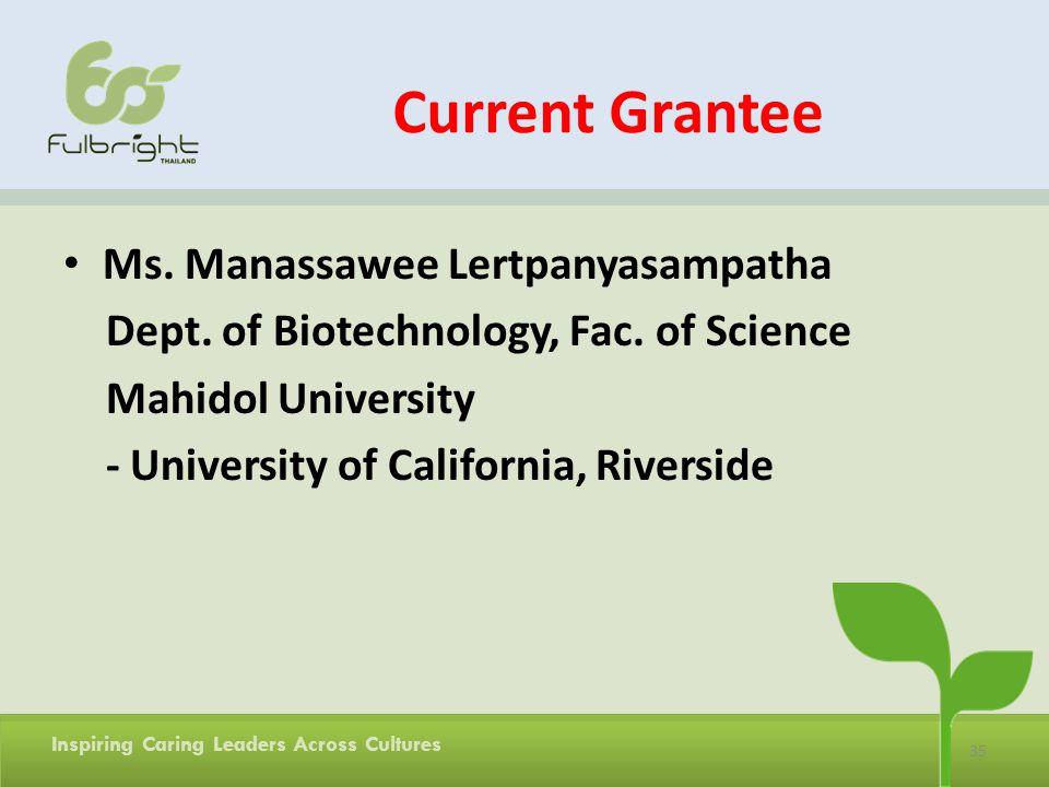 Current Grantee Ms. Manassawee Lertpanyasampatha