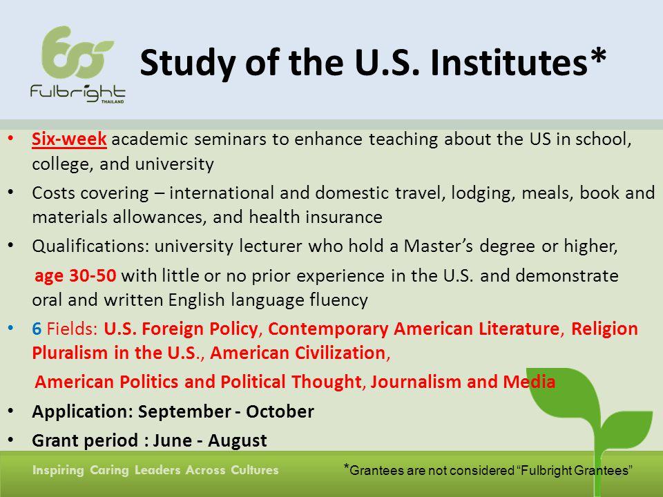Study of the U.S. Institutes*