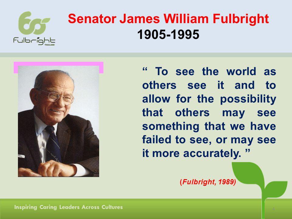 Senator James William Fulbright