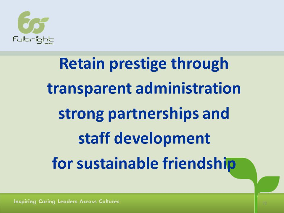 Retain prestige through transparent administration