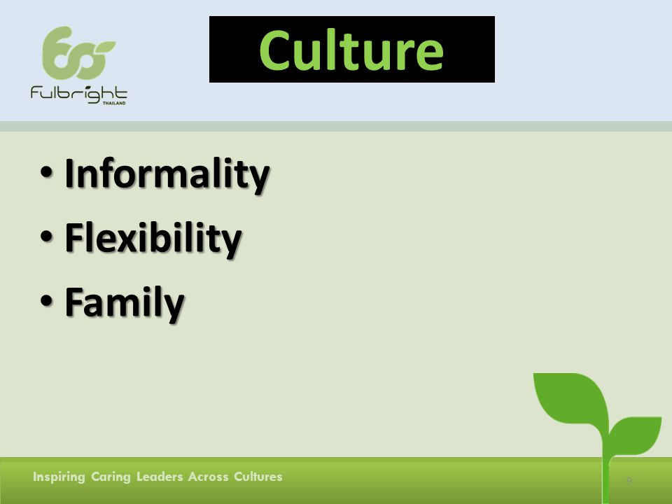 Culture Informality Flexibility Family