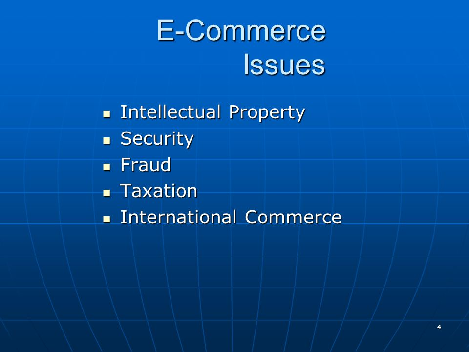 E-Commerce Issues Intellectual Property Security Fraud Taxation