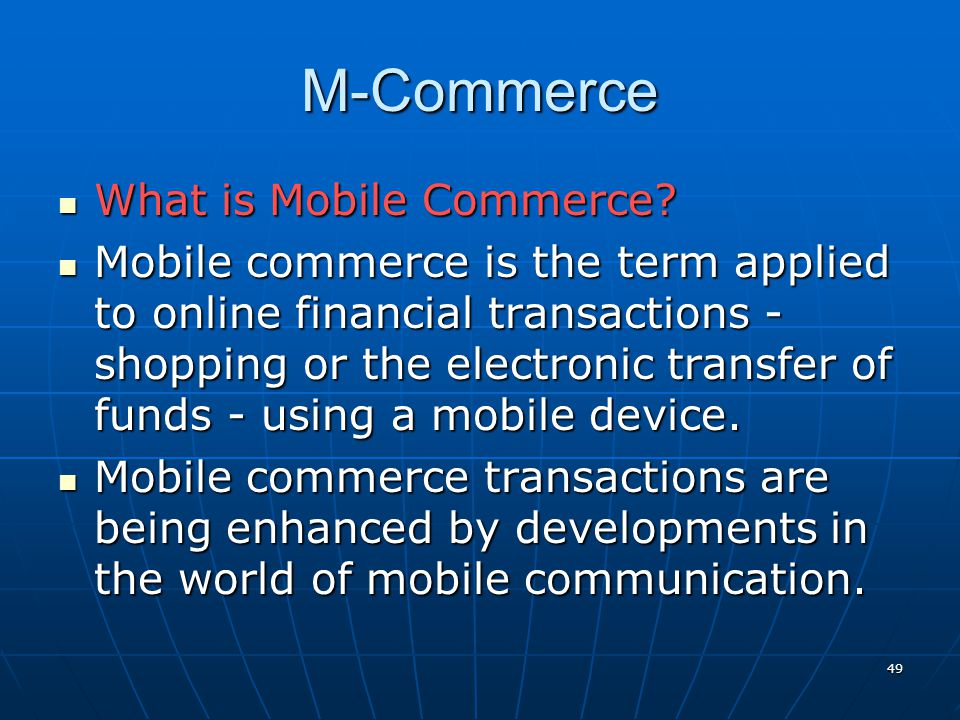 M-Commerce What is Mobile Commerce
