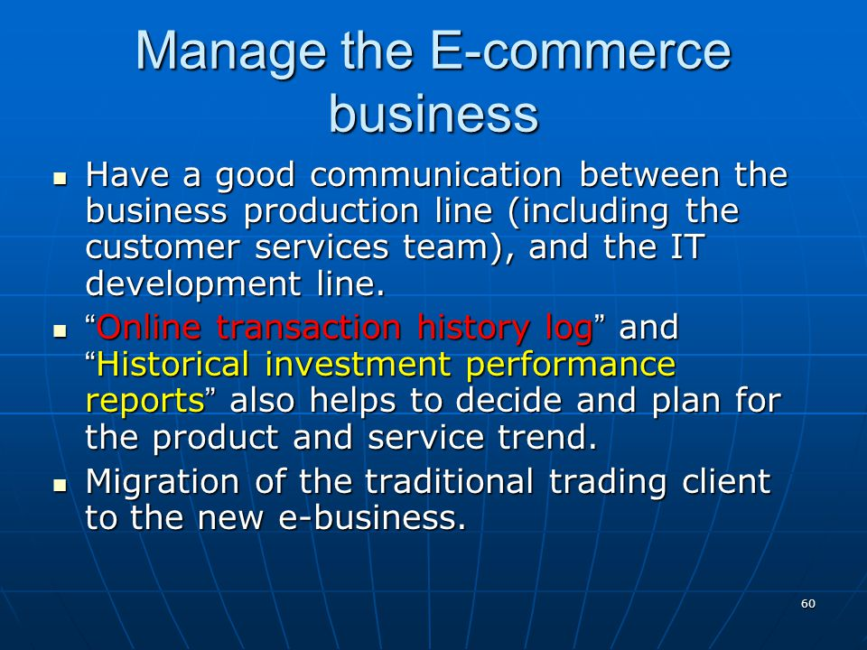 Manage the E-commerce business