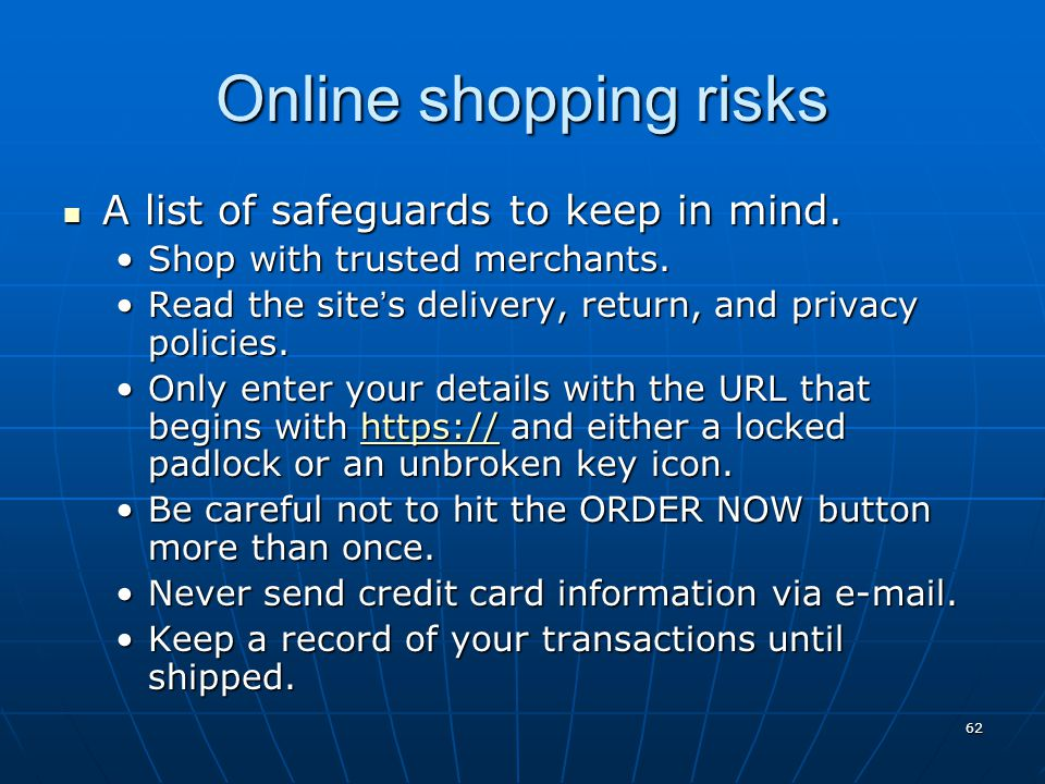 Online shopping risks A list of safeguards to keep in mind.