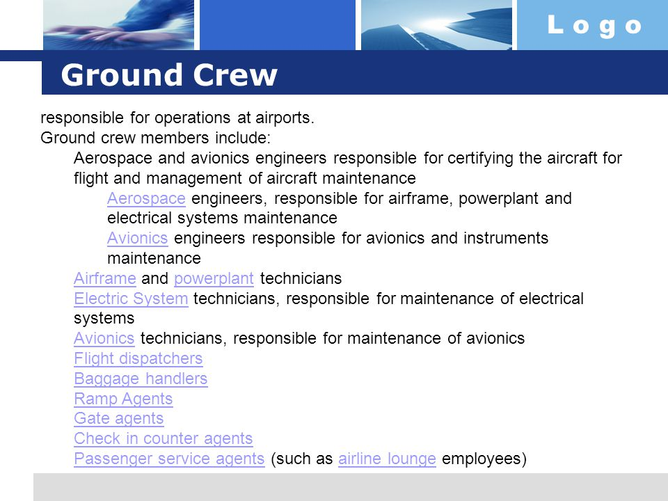 Ground Crew responsible for operations at airports.