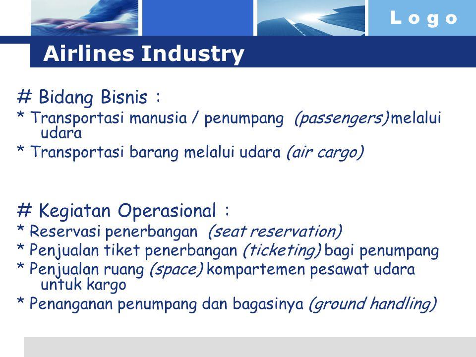 Airlines Industry # Bidang Bisnis : # Kegiatan Operasional :