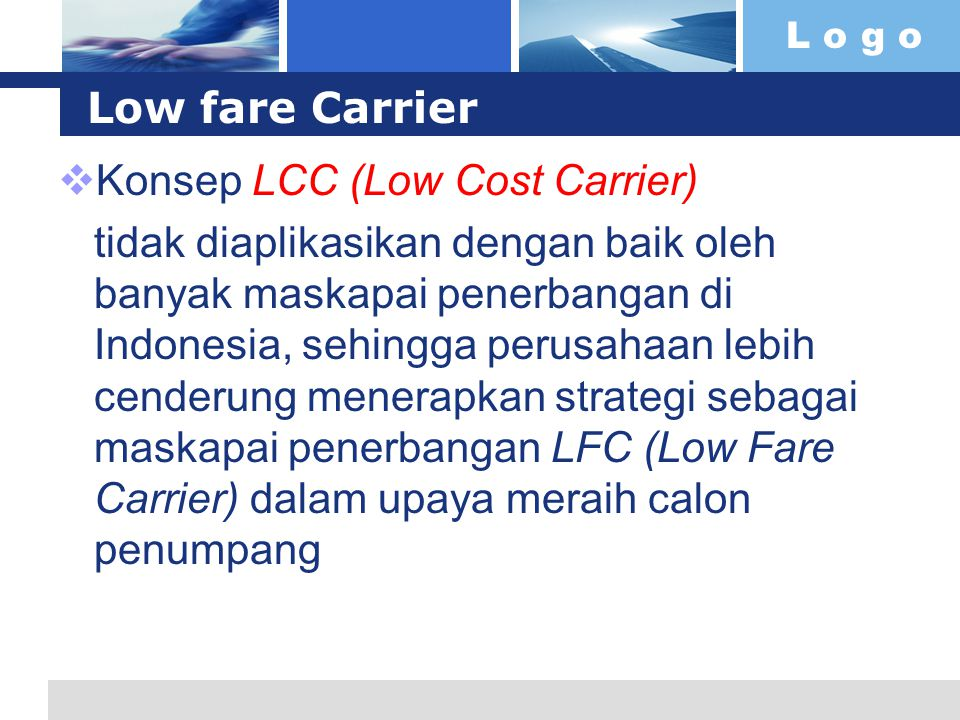 Low fare Carrier Konsep LCC (Low Cost Carrier)