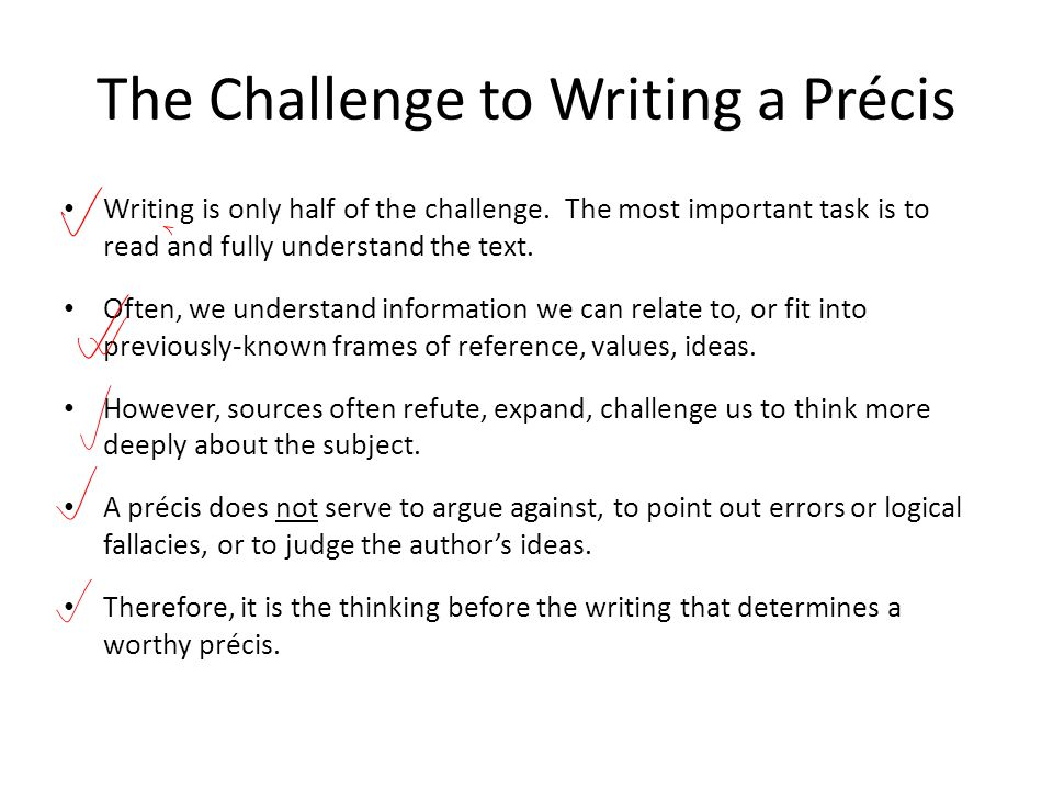 The Challenge to Writing a Précis