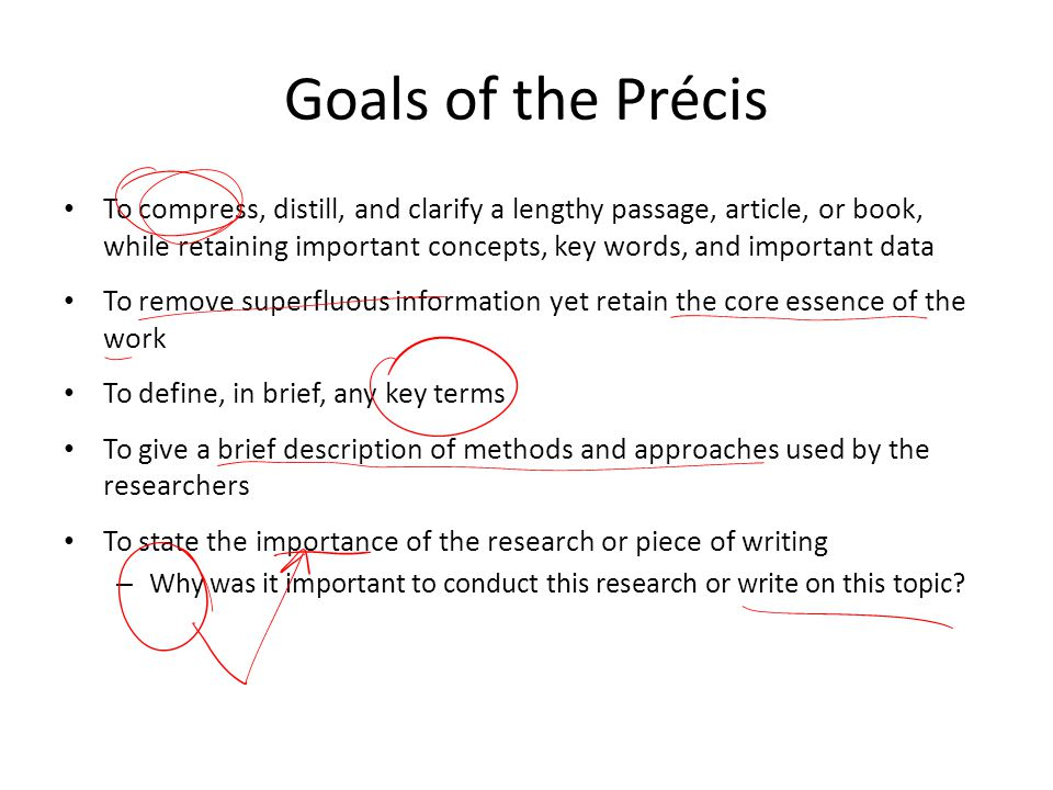 Goals of the Précis