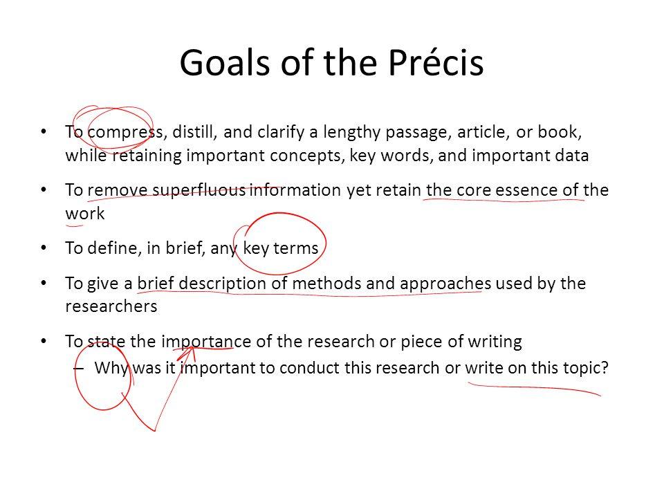 Goals of the Précis