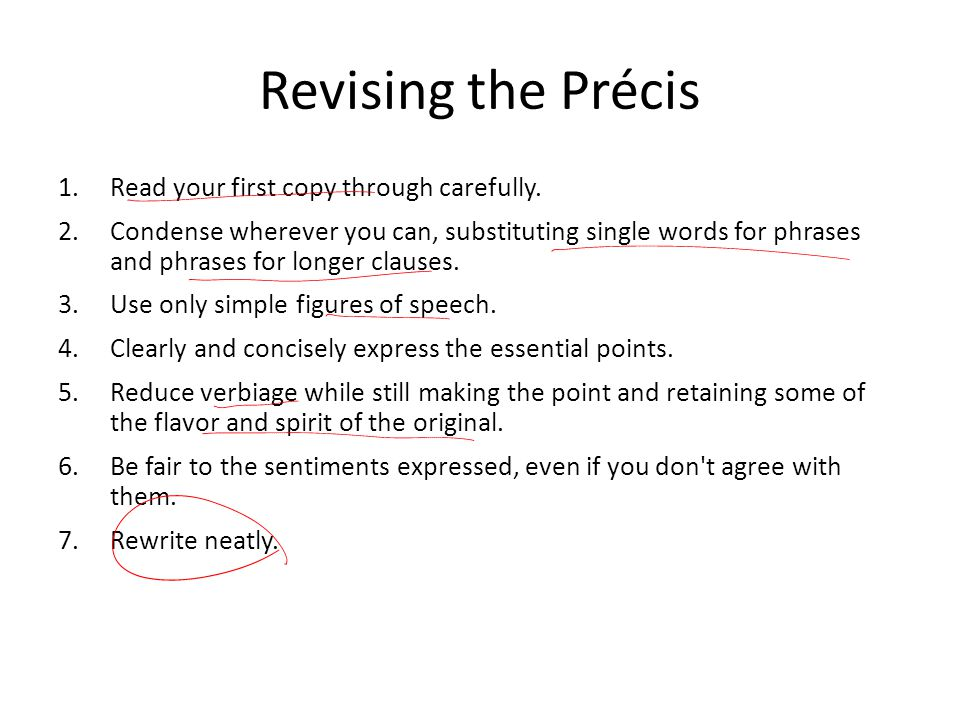 Revising the Précis Read your first copy through carefully.
