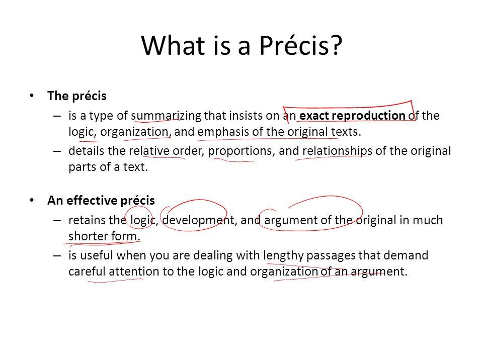 What is a Précis The précis An effective précis