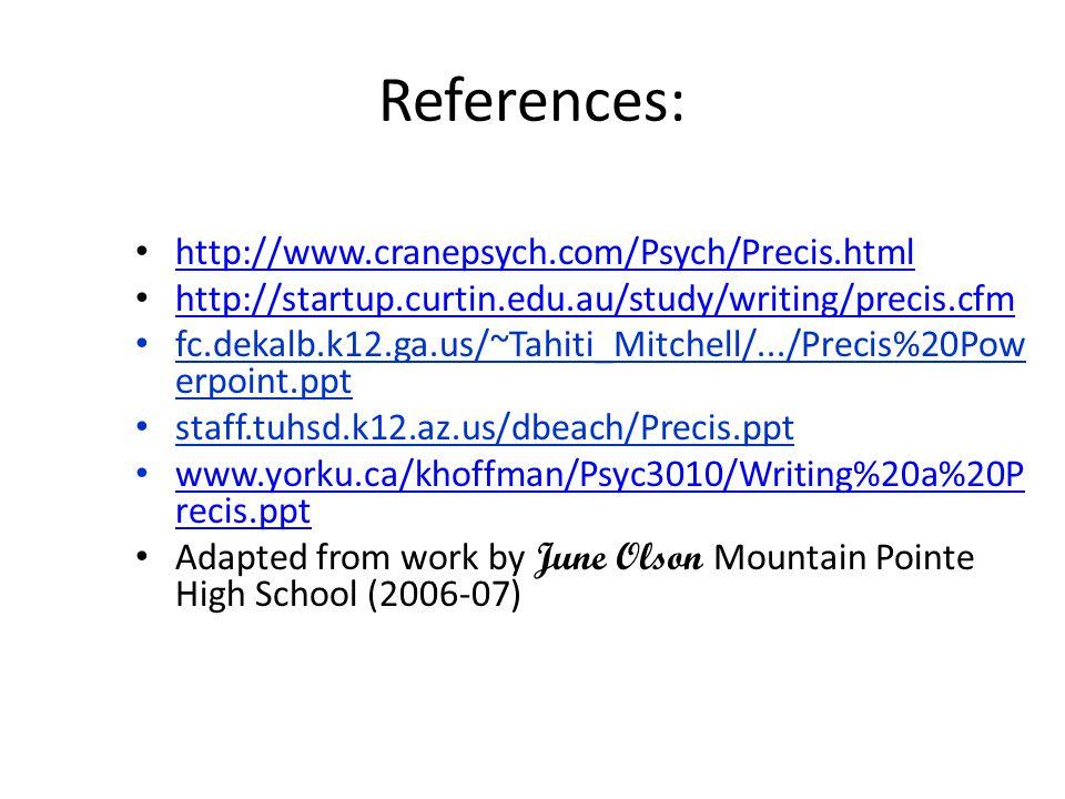 References: http://www.cranepsych.com/Psych/Precis.html