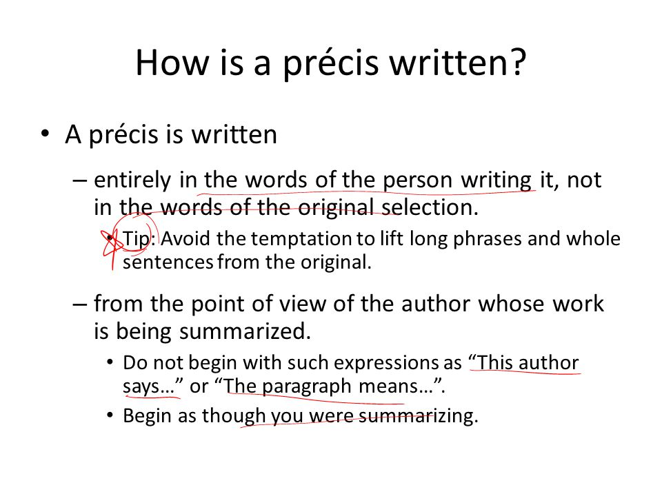 How is a précis written A précis is written