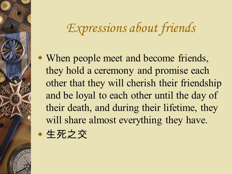 Expressions about friends