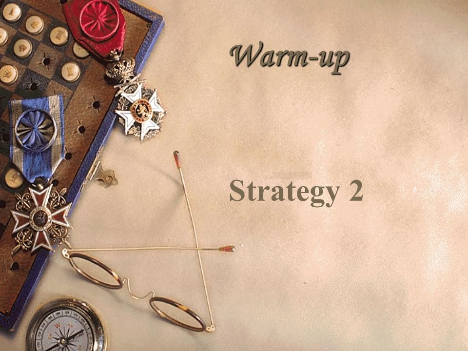 Warm-up Strategy 2