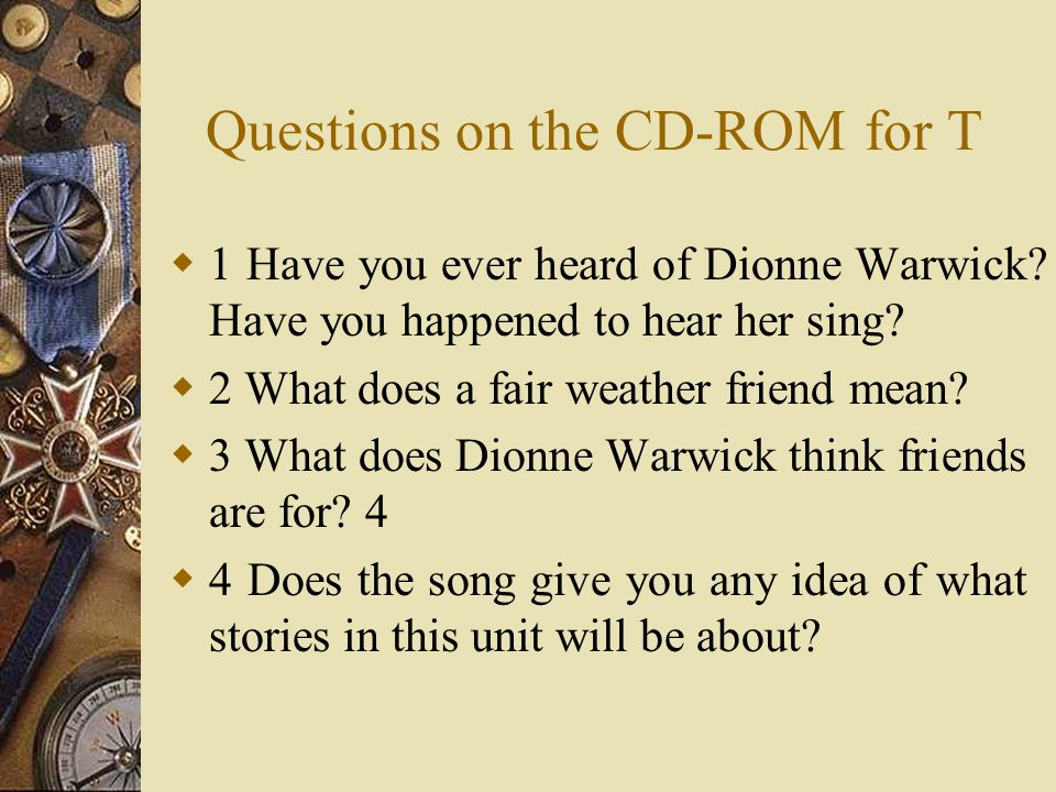 Questions on the CD-ROM for T
