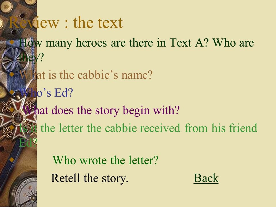 Review : the text How many heroes are there in Text A Who are they